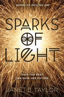Sparks of Light - Taylor, Janet B