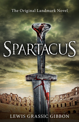 Spartacus - Gibbon, Lewis