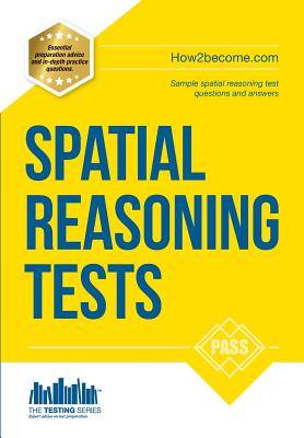 Spatial Reasoning Tests - The Ultimate Guide to Passing Spatial Reasoning Tests - McMunn, Richard