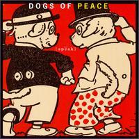 Speak - Dogs of Peace
