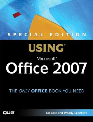 Special Edition Using Microsoft Office 2007 - Bott, Ed