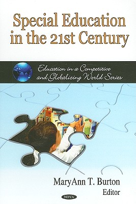 Special Education in the 21st Century - Burton, Maryann T (Editor)