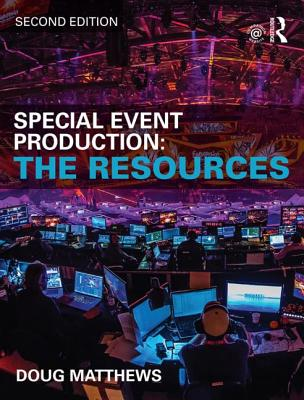 Special Event Production: The Resources - Matthews, Doug