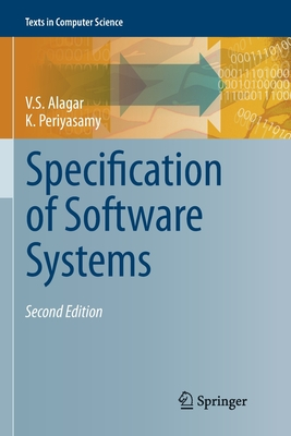 Specification of Software Systems - Alagar, V. S., and Periyasamy, K.
