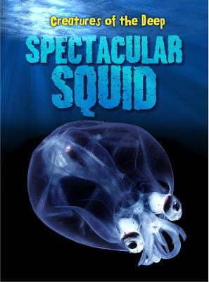 Spectacular Squid - Rand, Casey