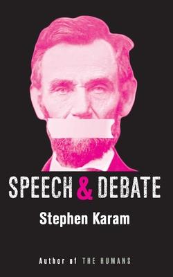 Speech & Debate (Tcg Edition) - Karam, Stephen
