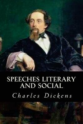 Speeches Literary and Social - Dickens