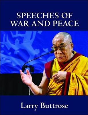 Speeches of War and Peace - Buttrose, Larry