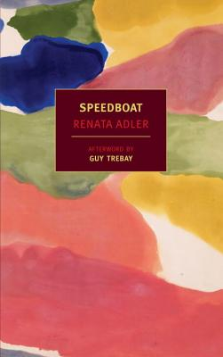 Speedboat - Adler, Renata, and Trebay, Guy (Afterword by)