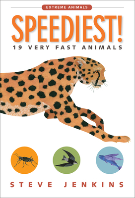 Speediest!: 19 Very Fast Animals - Jenkins, Steve