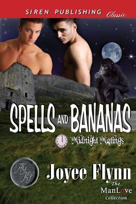 Spells and Bananas [Midnight Matings] (Siren Publishing Classic Manlove) - Flynn, Joyee