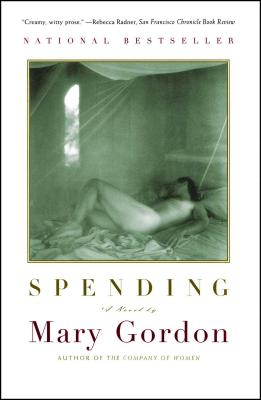Spending: A Utopian Divertimento - Gordon, Mary