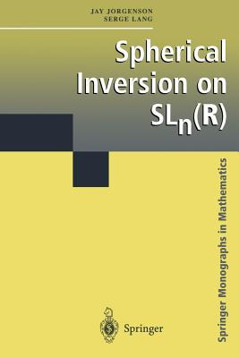 Spherical Inversion on Sln - Jorgenson, Jay, and Lang, Serge