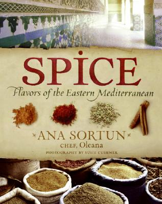 Spice: Flavors of the Eastern Mediterranean - Sortun, Ana