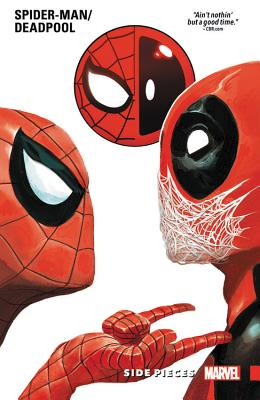 Spider-Man/Deadpool, Volume 2: Side Pieces - Aukerman, Scott (Text by), and Duggan, Gerry (Text by), and Jillette, Penn (Text by)
