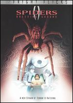 Spiders II: Breeding Ground - Sam Firstenberg