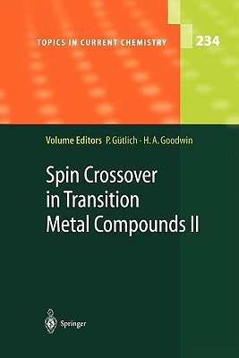 Spin Crossover in Transition Metal Compounds II - Gutlich, Philipp (Editor), and Goodwin, Harold A. (Editor)