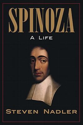 Spinoza: A Life - Nadler, Steven M