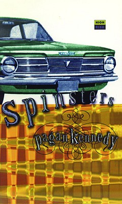 Spinsters - Kennedy, Pagan