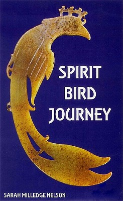 Spirit Bird Journey - Nelson, Sarah Milledge
