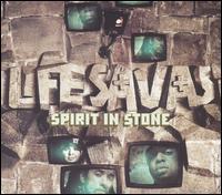 Spirit In Stone - Lifesavas