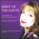 Spirit of the Saints: The Music of Roxanna Panufnik