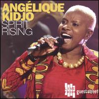 Spirit Rising - Angélique Kidjo