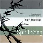 Spirit Song: The Vocal Music of Harry Freedman