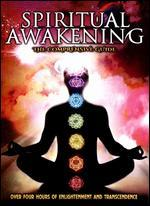 Spiritual Awakening: The Comprehensive Guide