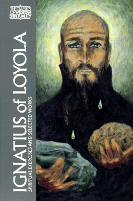 Spiritual Exercises - St.Ignatius of Loyola,, and Ganss, George E. (Volume editor)