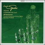 Spohr: Violin Concertos Nos. 2 & 5
