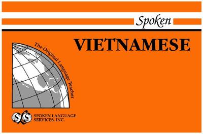 Spoken Vietnamese - Jones, Robert B, and Thong, Huynh Sanh