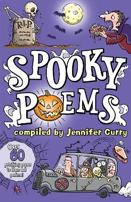 Spooky Poems - Curry, Jennifer
