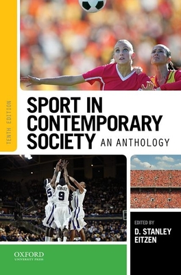Sport in Contemporary Society: An Anthology - Eitzen, D Stanley