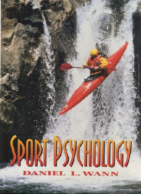 Sport Psychology - Wann, Daniel L, Ph.D.