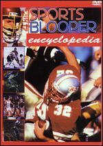 Sports Blooper Encyclopedia