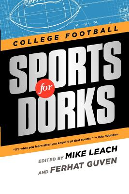 Sports for Dorks - Leach, Mike (Editor), and Guven, Ferhat (Editor)