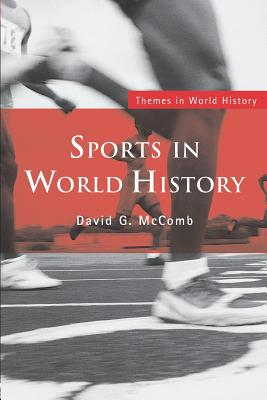 Sports in World History - McComb, David G, and McComb David, G