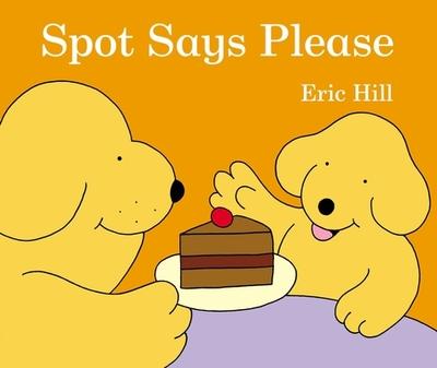 Spot Says Please -