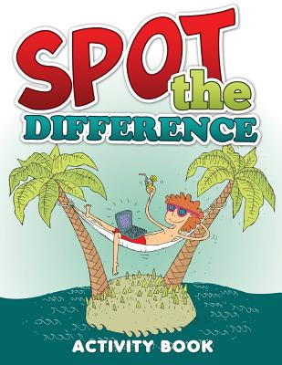 Spot the Difference Activity Book - Publishing LLC, Speedy