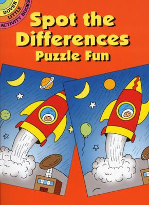 Spot-the-Differences Puzzle Fun (Dover Little Activity Books) - Fran Newman-D'Amico
