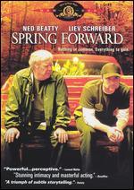 Spring Forward - Tom Gilroy
