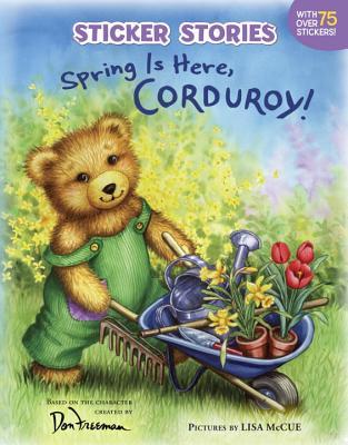 Spring Is Here, Corduroy! - Freeman, Don