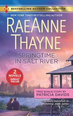 Springtime in Salt River & Love Thine Enemy: A 2-In-1 Collection - Thayne, Raeanne, and Davids, Patricia