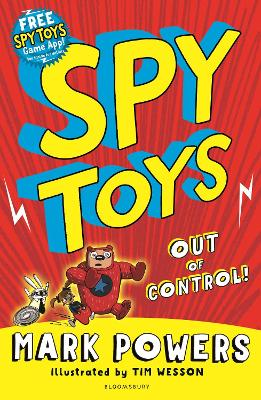 Spy Toys: Out of Control! - Powers, Mark