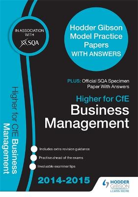 SQA Specimen Paper 2014 Higher for CfE Business Management & Hodder Gibson Model Papers - SQA