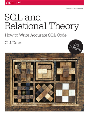 SQL and Relational Theory - Date, C. J.