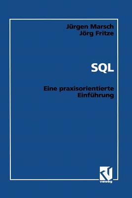 SQL: Eine Praxisorientierte Einfuhrung - Marsch, Jurgen