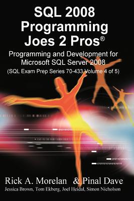 SQL Programming Joes 2 Pros Volume 4 (International Edition) - Morelan, Rick