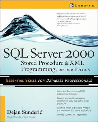 SQL Server 2000: Stored Procedure & XML Programming - Sunderic, Dejan, and Sunderic Dejan